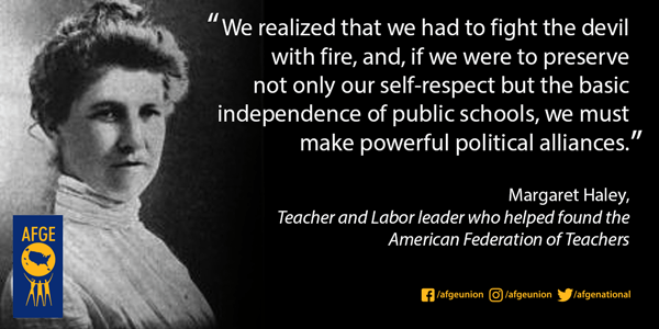 Margaret Haley, co-founder of the American Federation of Teachers
